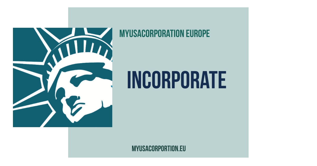 Form a Corporation in the USA with MyUSACorporation Europe
