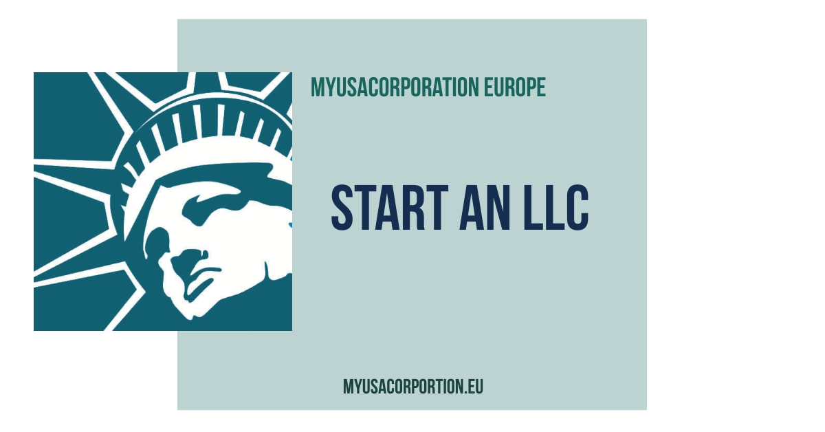 Start an LLC in the USA with MyUSACorporation Europe